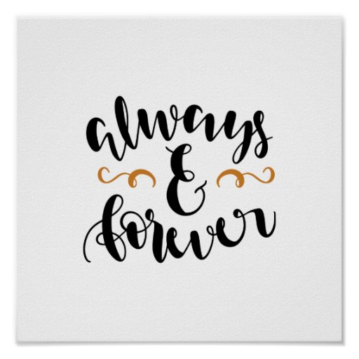 Always and forever - love wall art quote