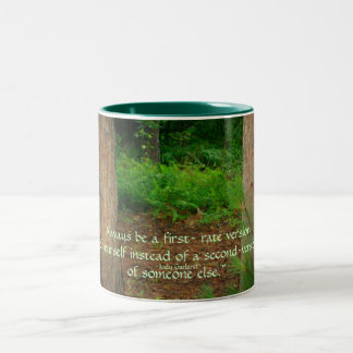 """Always be a first- rate version...Mug Two-Tone Coffee Mug"