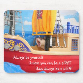 Always be a piRAT Mouse Mat