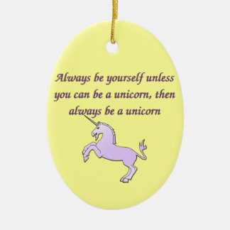 Always be a Unicorn Christmas Ornament