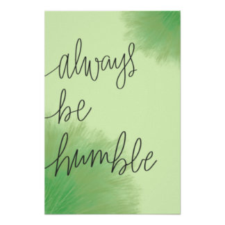 Always be humble - Poster