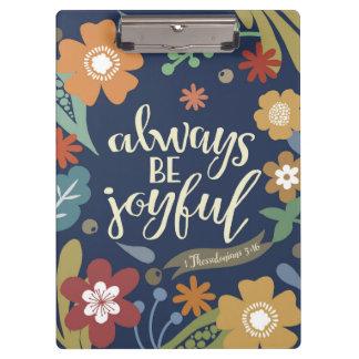 Always Be Joyful acrylic clipboard