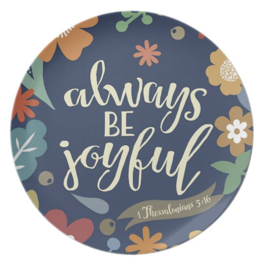 Always Be Joyful Melamine Plate