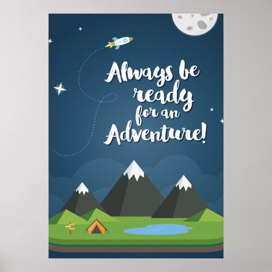 Always be ready for an Adventure! Nursery &