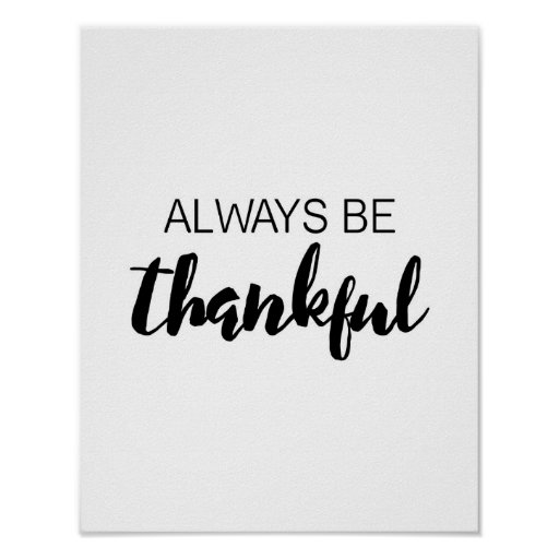 Always Be Thankful - Typography - White Poster