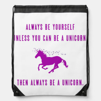Always Be Yourself Drawstring Bag