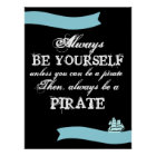 Always be yourself... poster