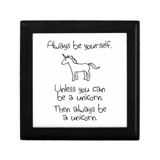 Always Be Yourself, Unless You Can Be A Unicorn Gift Box