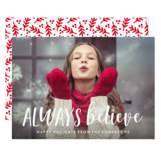 Always Believe Holiday Photo Card 13 Cm X 18 Cm Invitation Card