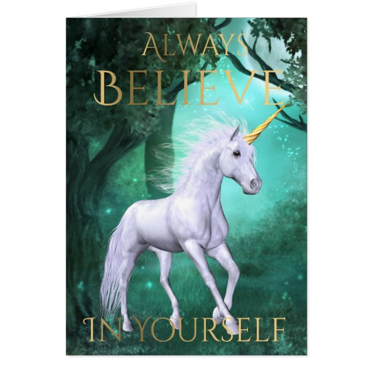 """Always Believe In Yourself"" Card"