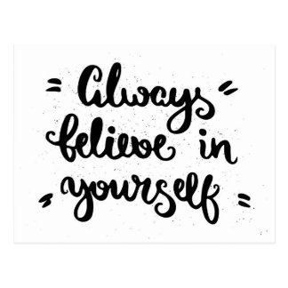 Always Believe In Yourself Postcard
