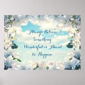 Always Believe Something Wonderful Poster