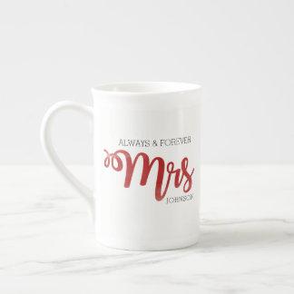 """""""Always & Forever Mrs."""" Red Mug"""