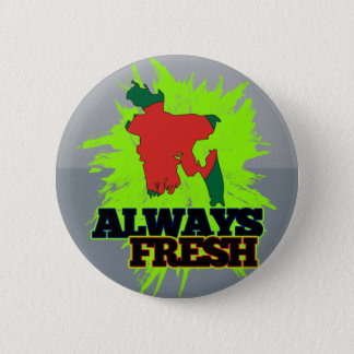 Always Fresh Bangladesh 6 Cm Round Badge