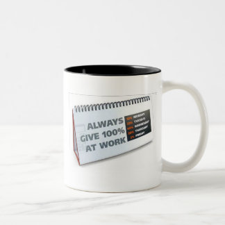 Always Give 100% At Work Two-Tone Mug