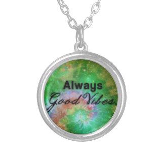 """Always Good Vibes"" Necklace Custom Jewelry"