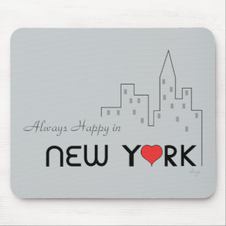 Always Happy in New York Mouse Pad