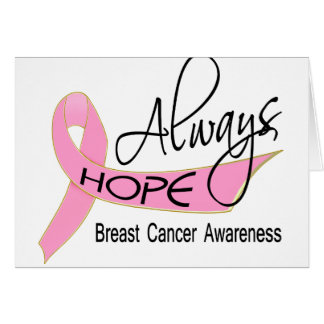 Always Hope Breast Cancer Greeting Card