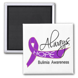 Always Hope Bulimia Refrigerator Magnet