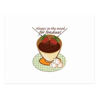 Always in the mood for fondue! postcard