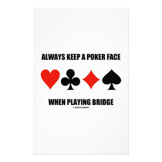 Always Keep A Poker Face When Playing Bridge Customised Stationery