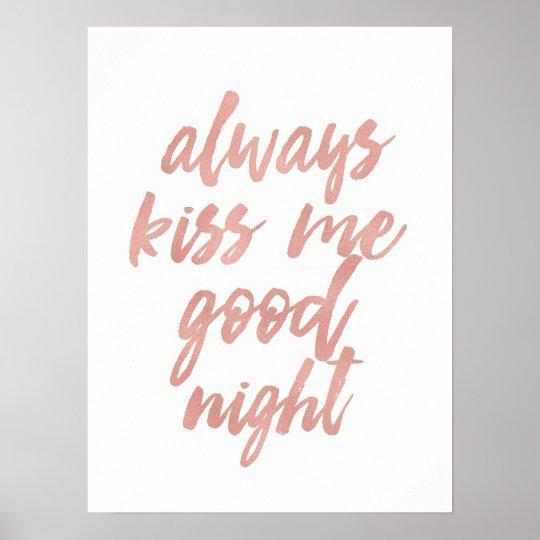 Always kiss me good night art prints poster