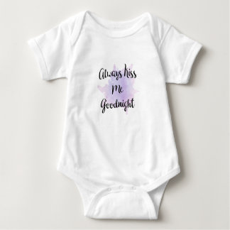Always Kiss Me Goodnight Baby Bodysuit