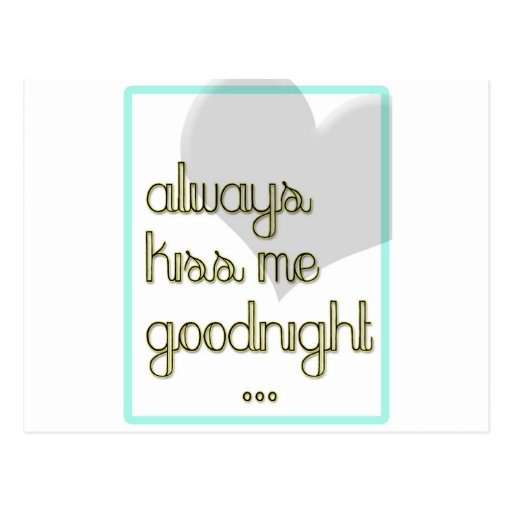 always kiss me goodnight blue yellow heart post card