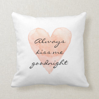 ALWAYS KISS ME GOODNIGHT coral heart throw pillow