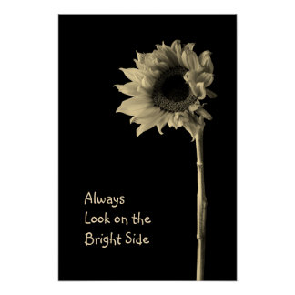 """""""Always Look on the Bright Side"""" Floral Portrait Poster"""
