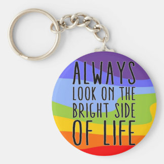 Always look on the bright side of life key ring