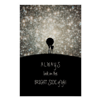 Always look on the bright side of life posters