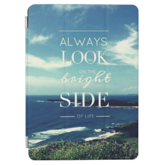 Always Look on the Bright Side of Life / Seascape iPad Air Cover