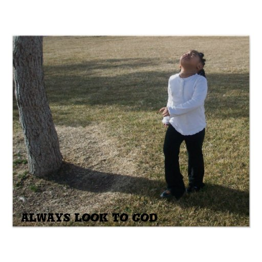 Always look to God Poster