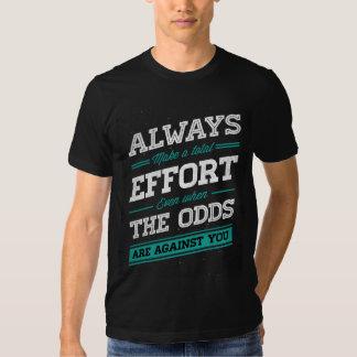 """Always make a total effort"" t-shirt (dark)"