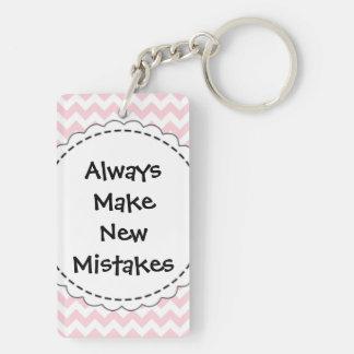 Always Make New Mistakes Double-Sided Rectangular Acrylic Key Ring