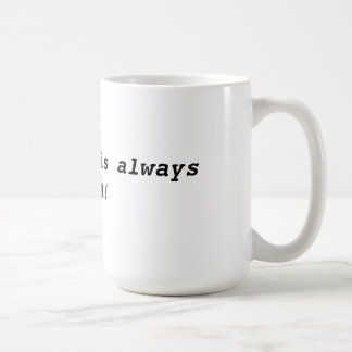 Always Miata coffee mug. Coffee Mug