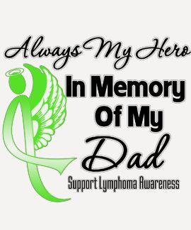 Always My Hero In Memory Dad - Lymphoma Tee Shirt