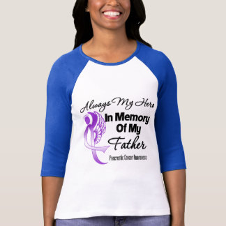 Always My Hero In Memory Father - Pancreatic Cance T-Shirt
