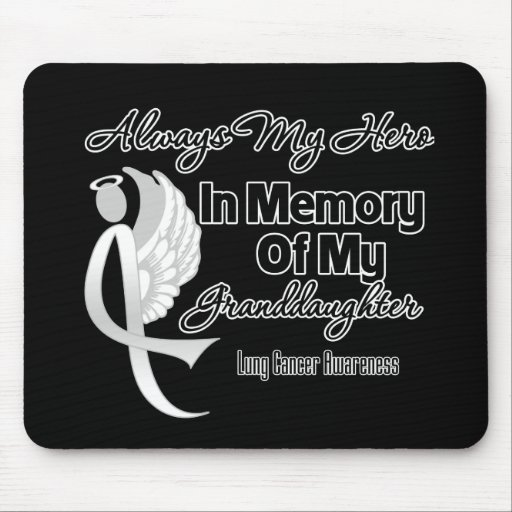 Always My Hero In Memory Granddaughter Lung Cancer Mousepad