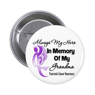 Always My Hero In Memory Grandma - Pancreatic Canc 6 Cm Round Badge