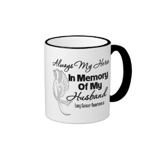 Always My Hero In Memory Husband - Lung Cancer Mugs