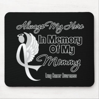 Always My Hero In Memory Mommy - Lung Cancer Mouse Pad