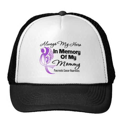 Always My Hero In Memory Mommy - Pancreatic Cancer Hats