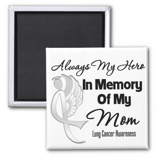Always My Hero In Memory Mum - Lung Cancer Square Magnet