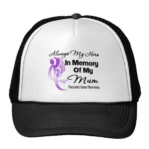 Always My Hero In Memory Mum - Pancreatic Cancer Trucker Hats