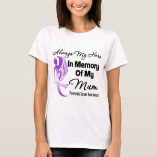 Always My Hero In Memory Mum - Pancreatic Cancer T-Shirt