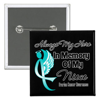 Always My Hero In Memory Niece - Ovarian Cancer Pin