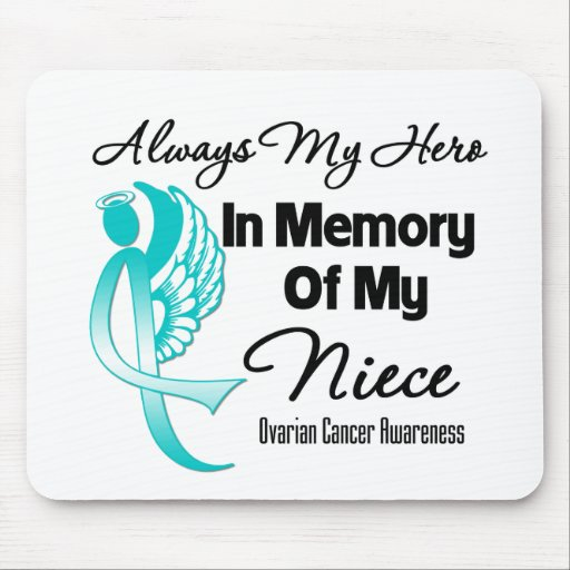 Always My Hero In Memory Niece - Ovarian Cancer Mouse Pads