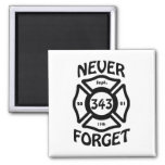 Always remember the 11th of September and the 343 Magnet